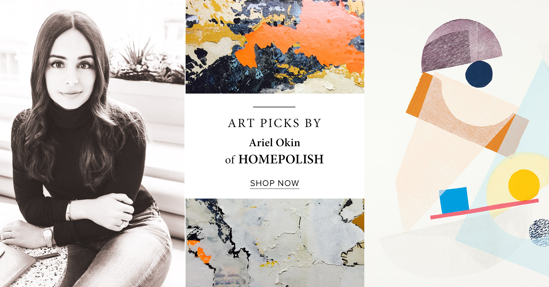 Art Picks by Ariel Okin of Homepolish
