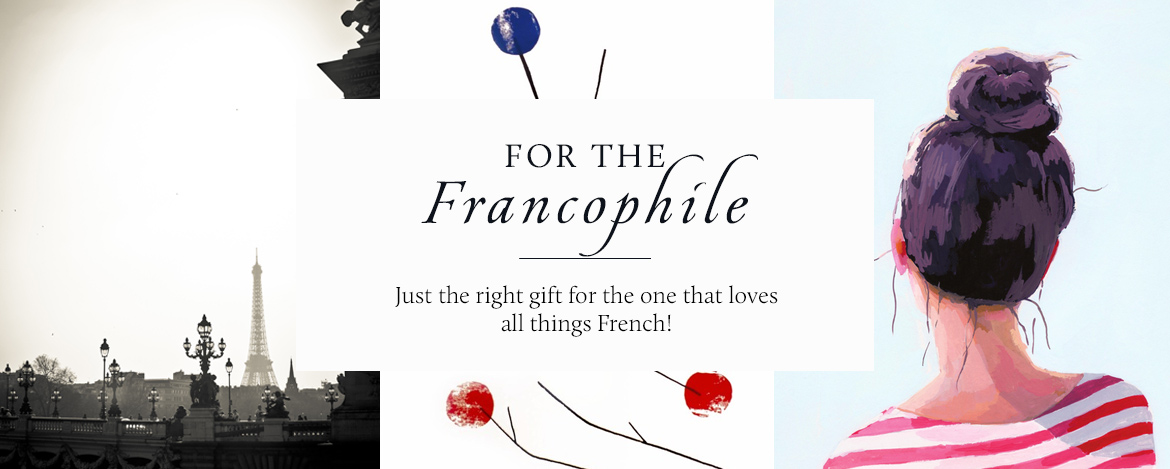For the Francophile