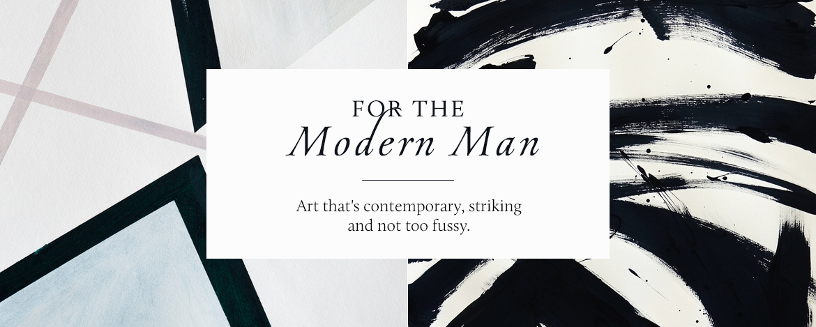 For the Modern Man