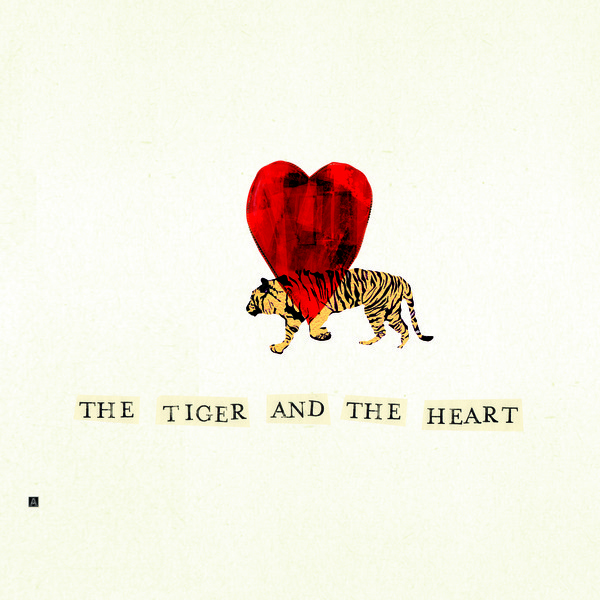 The Tiger and the Heart